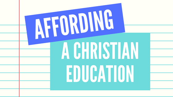 Affording A Christian Education