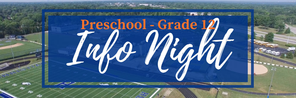 Preschool - Grade 12 Info Night
