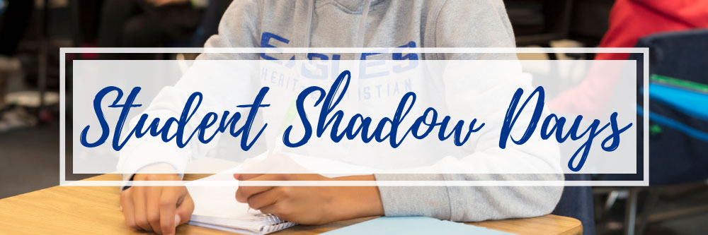 Student Shadow Days