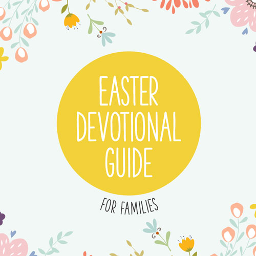 Easter Devotional Guide for Families